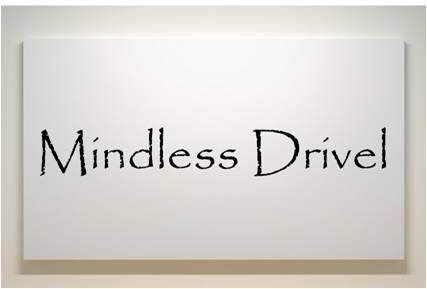 Take-Mindless-Drivel.jpg